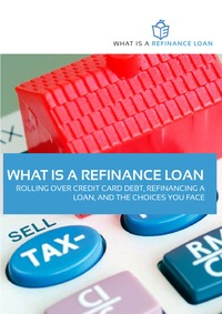 online magazine - What is a Refinance Loan?