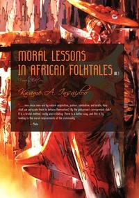 online magazine - Moral Lessons in African Folktales Vol. 1 ((Electronic Family Edition)