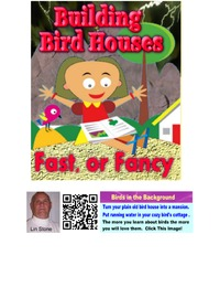 online magazine - Building Bird Houses, Fast or Fancy