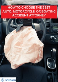 online magazine - How to Choose the Best Auto or Motorcycle Accident Attorney