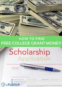 online magazine - How To Find Free College Grant Money