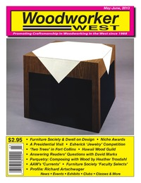 online magazine - Woodworker West - May-June, 2013
