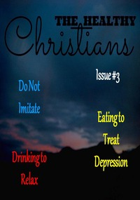 online magazine - The Healthy Christians Issue 3
