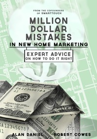 online magazine - Million Dollar Mistakes in New Home Marketing Excerpt