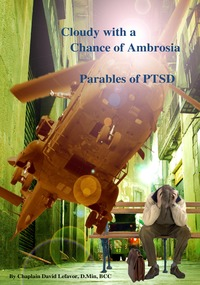 online magazine - Cloudy with a Chance of Ambrosia – Parables of PTSD
