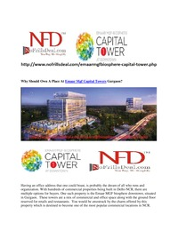 online magazine - Why Should Own A Place At Emaar Mgf Capital Towers Gurgaon?