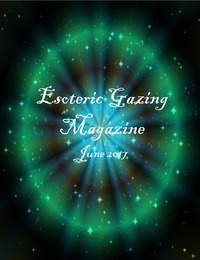 online magazine - Esoteric Gazing Volume 1, issue 4
