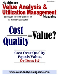 online magazine - Healthcare Value Analysis & Utilization Mgt Magazine|Vol-5 Iss-2