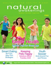 online magazine - Natural Awakenings North Central NJ August 2012