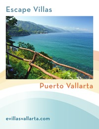 online magazine - Escape Villas Puerto Vallarta 2013