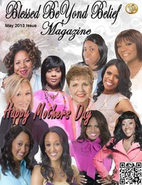 online magazine - Blessed BeYond Belief Magazine May 2013 Issue