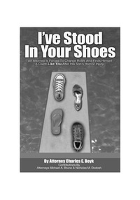 online magazine - Ive Stood in Your Shoes: The Story of a Personal Injury Lawyer