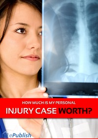 online magazine - How Much Is My Personal Injury Case Worth?