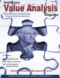 online magazine - Healthcare Value Analysis Magazine| Fall 2013 Edition