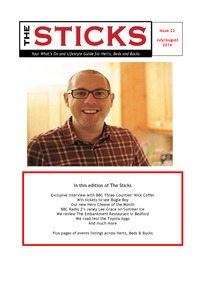 online magazine - Sticks July /August magazine what's on in Herts, Beds & Bucks