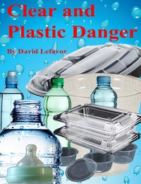 online magazine - Clear and Plastic Danger - the Alien in the Kitchen