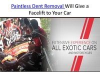 online magazine - Paintless Dent Removal Will Give a Facelift to Your Car