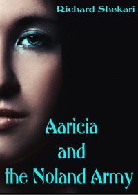 online magazine - Aaricia and the Noland Army