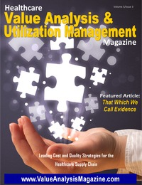 online magazine - Healthcare Value Analysis & Utilization Mgt Magazine|Vol-5 Iss-3
