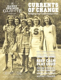 online magazine - Heritage Sandy Springs - The Story of Your Community Vol 2