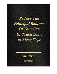 online magazine - Reduce Your Car or Truck Loan & Lower Your Interest