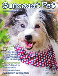online magazine - Suncoast Pet - July - August 2018 Summer Issue